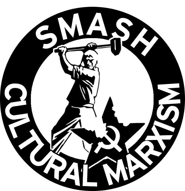 https://martinhladyniuk.files.wordpress.com/2016/05/smash_cultural_marxism.jpg?w=641&h=663